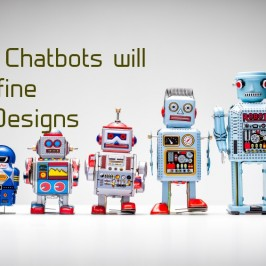 How Chatbots Will Redefine UX Designs?
