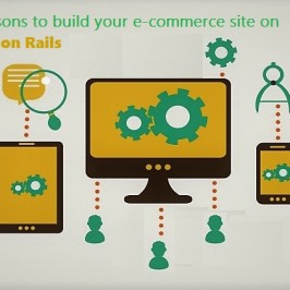 Top Five Reasons to use Ruby on Rails for Building Your E-Commerce Site