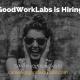 GoodWorkLabs is Hiring| Jobs and Career Opportunities