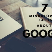 7 Mindblowing Facts About Google