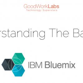 Understanding IBM Bluemix