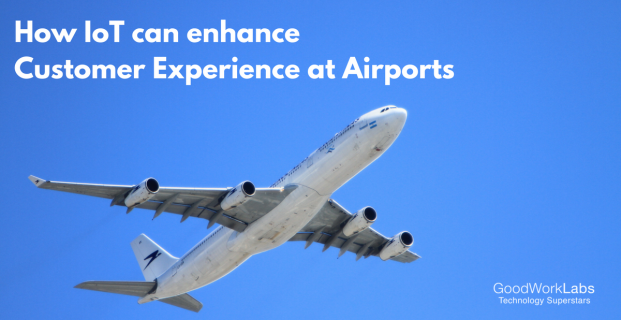 How IoT can Enhance Customer Experience at Airports