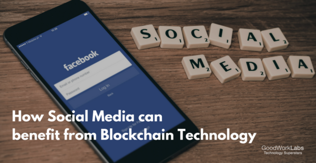 Benefits of using Blockchain Technology in Social Media
