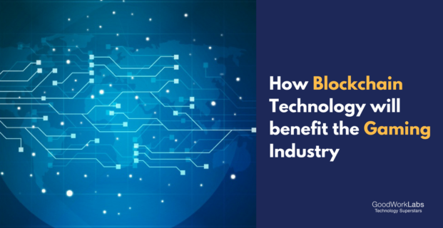 How Blockchain Technology will benefit the Gaming Industry?
