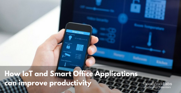5 ways how IoT & Smart Office applications can improve productivity