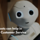 3 Ways how Chatbots can improve Customer Service