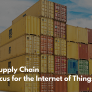 Is Digital Supply Chain the new focus for Internet of Things?