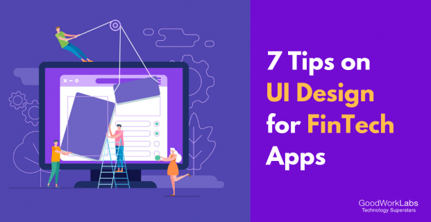 7 tips on UI Design for FinTech Apps
