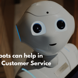 3 ways how Chatbots can provide better Customer Service