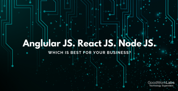 ReactJS vs AngularJS vs NodeJS: Which is the best Javascript framework?