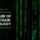 The Past, Present, and Future of BlockChain Technology