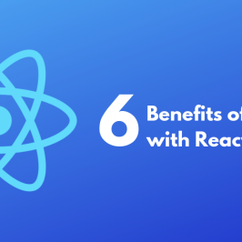 6 Benefits of Coding with React Native