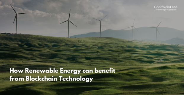 Advantages of using Blockchain Technology in Renewable Energy