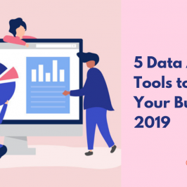 Top 5 data analytics tools for your business in 2019