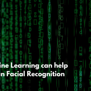How Machine Learning can help with Human Facial Recognition