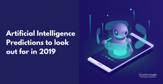 Top Artificial Intelligence (AI) predictions for 2019