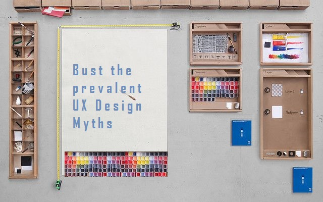 Myths About User Experience and UX design