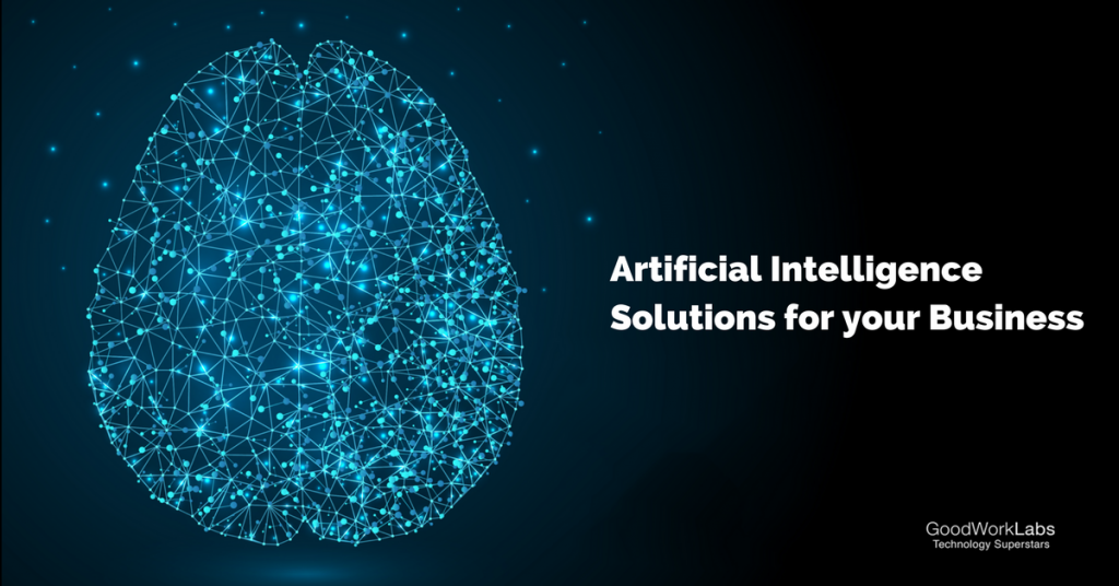 Artificial Intelligence goodworklabs