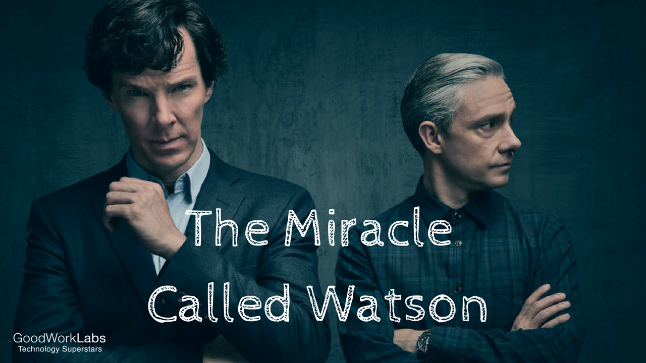 The Miracle Called Watson