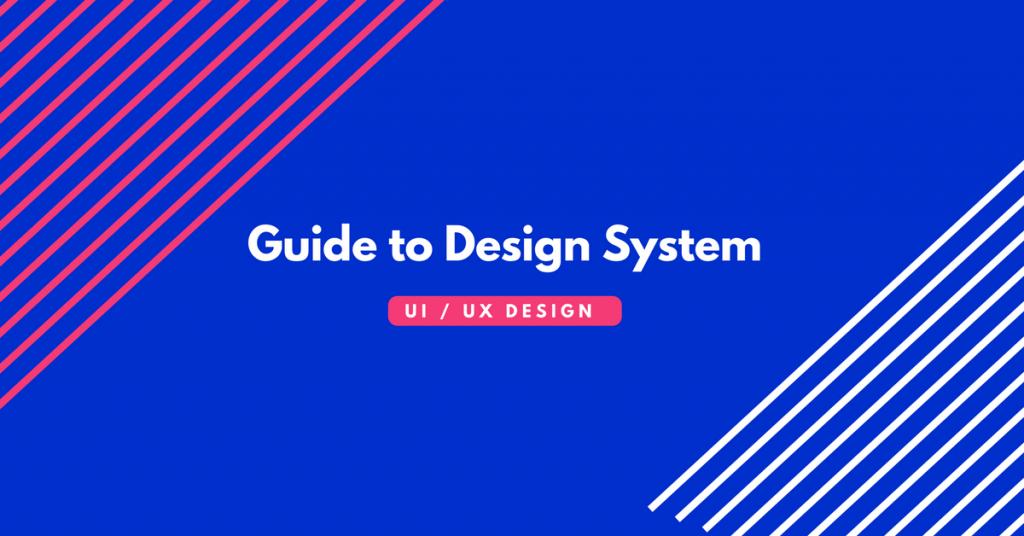 Design system for UX