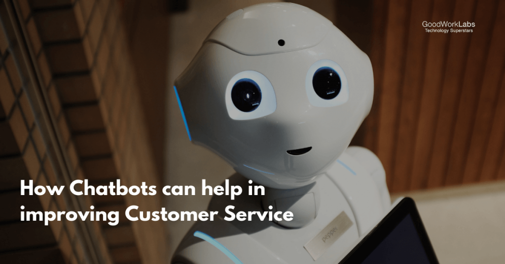 Chatbots in customer service industry