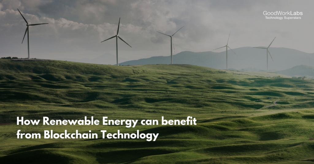 Blockchain technology in renewable energy