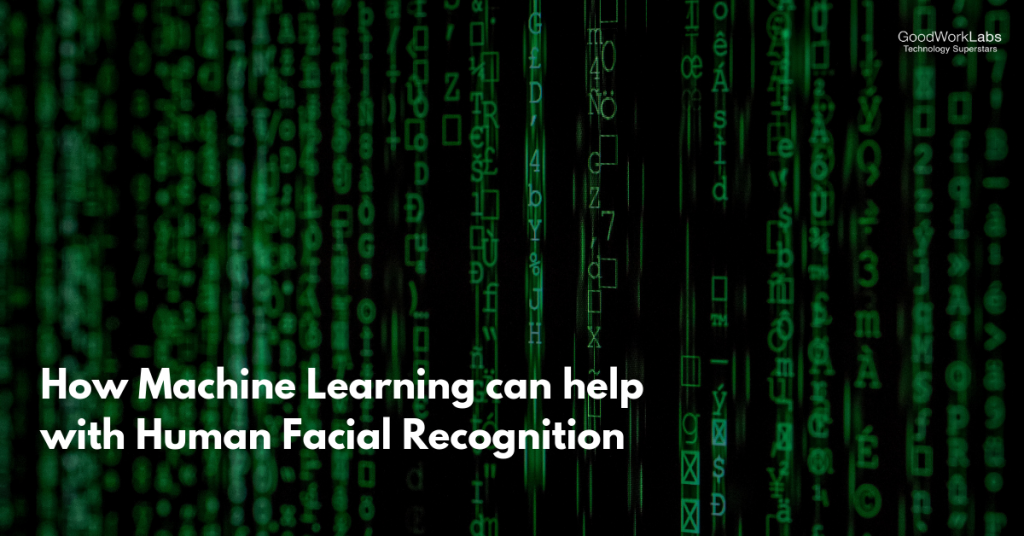 Machine Learning with human facial recognition